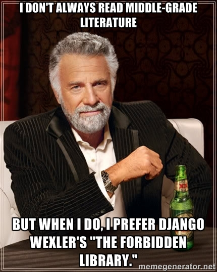Most interesting man in the world django wexler