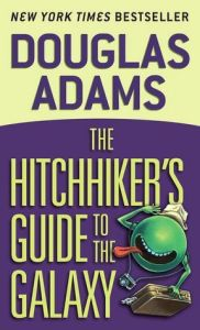 Hitchhiker'sGuidetotheGalaxy